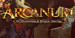 Arcanum: of Steamworks & Magick Obscura Free Download