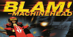 Blam! Machinehead Free Download