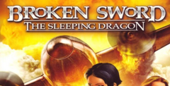Broken Sword: The Sleeping Dragon Free Download