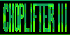Choplifter III Free Download