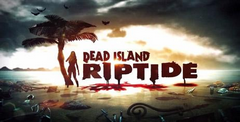 Dead Island: Riptide Free Download