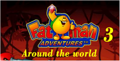 Fatman Adventures III: Around the world