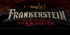 Frankenstein - Through The Eyes Of The Monster