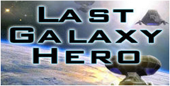 Last Galaxy Hero Free Download
