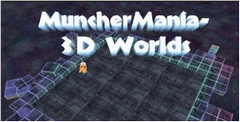 MuncherMania 3D Worlds