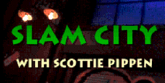 Slam City with Scottie Pippen