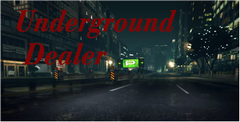 Underground Dealer Free Download